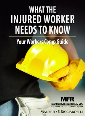 Download Our Free Book: What the Injured Worker Needs to Know